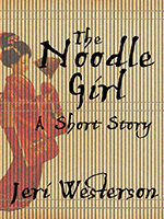 The Noodle Girl